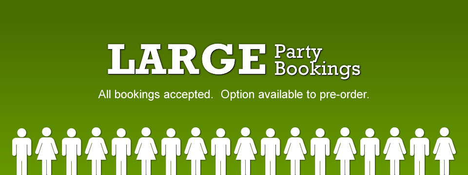 Large Party Bookings